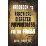 Handbook to Practical Disaster Preparedness for the Family (Paperback)