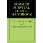 SUMMER SURVIVAL COURSE HANDBOOK (Kindle Edition)