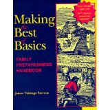 Making the Best of Basics: Family Preparedness Handbook (Paperback)