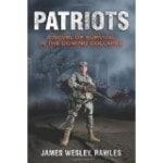 Patriots: A Novel of Survival in the Coming Collapse (Paperback)