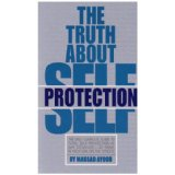 The Truth About Self Protection (Paperback)