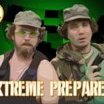 Extreme Preparers (Doomsday Preppers Parody)