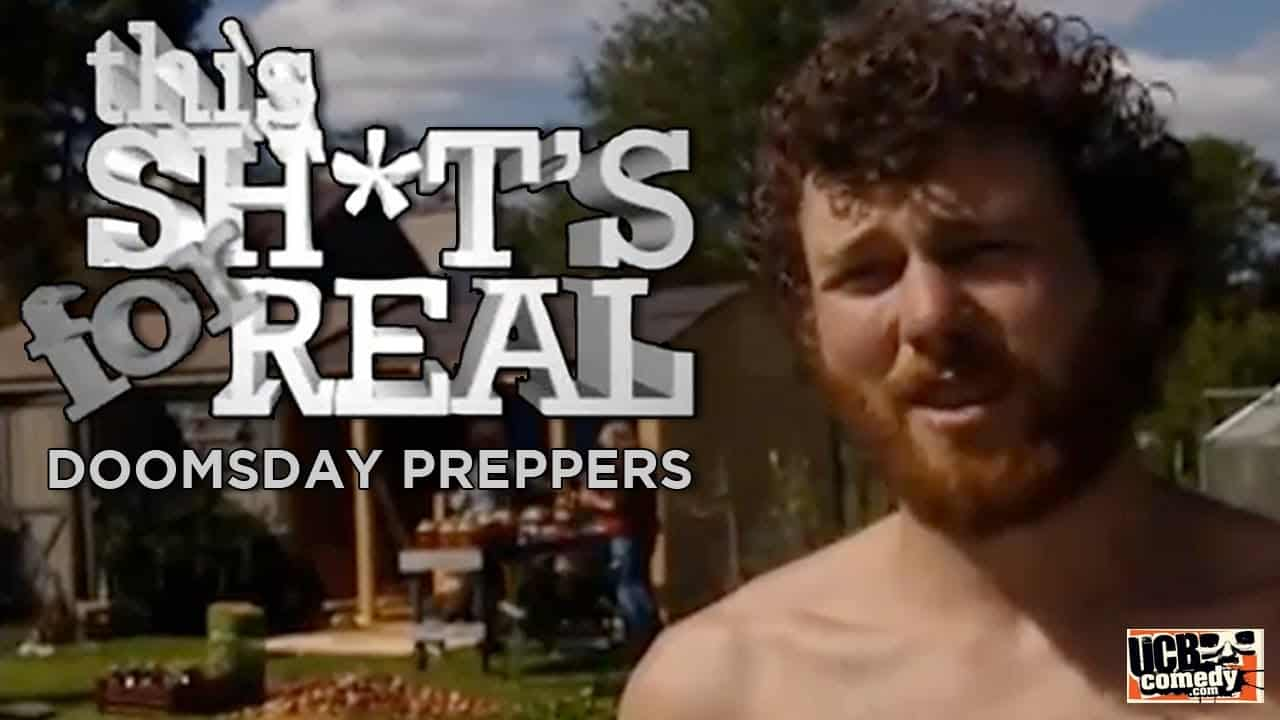 This Shit's For Real – Doomsday Preppers