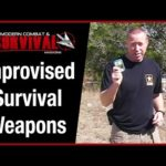 Improvised Survival Weapons For Your Bug Out Bag