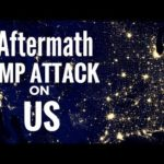 Imminent EMP Attack on US & Societal Collapse (2017 - 2018)