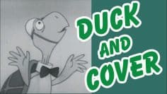 Duck and Cover – Remember This?