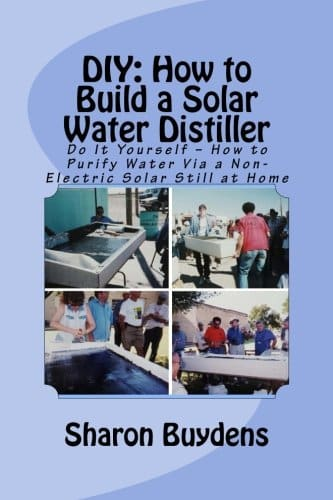 DIY: How to Build a Solar Water Distiller